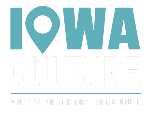 Iowa Culture: Find Art. Find History. Find Culture.